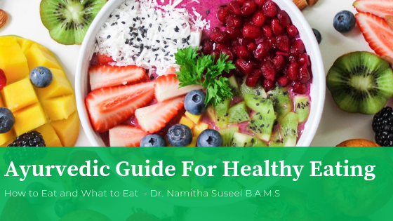 Ayurvedic Guide for Healthy Eating